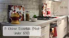 13 Top Kitchen Essentials {MOST are under $30!}