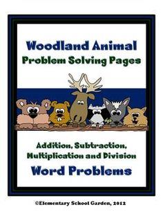 This pack contains 5 Woodland Animal themed Problem Solving Pages.    Each page contains 1 math word problem with plenty of space for students to show multiple ways to solve the problem, a place to write the answer, and an explanation for how they arrived at their answer.