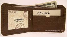 This is a CARD and a gift card/money holder in one!!!! Faux Leather Wallet Card. Pretty neat.Wallet Card by ladybugtwin - Cards and Paper Crafts at Splitcoaststampers