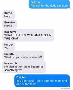 Lolol poor poor Iwa-chan the single parent of haikyuu Daisuga, Kuroken, Bokuaka, Iwaoi, Kagehina, Haikyuu Iwaizumi, Haikyuu Funny, Haikyuu Fanart, Haikyuu Ships