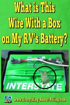 What is This Wire With a Box on My RV's Battery? What is the somewhat flat plastic box (Pictured Above) on a 2014 Catalina Travel Trailer which connects to the battery positive post? It branches off