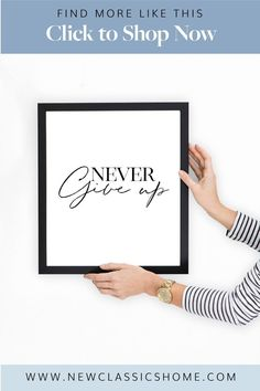 Affirmation Print, Never Give Up, positive poster, typography poster, digital wall art, office printable, printable poster, wall art