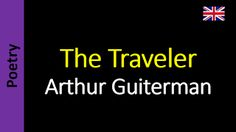 Poetry in English - Sanderlei Silveira: Arthur Guiterman - The Traveler