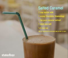Salted Caramel Skakeology Click for more great recipe Ideas: