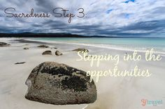 Sacred Step 3: Follow the voice to the opportunities