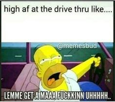 Lol to funny Funny Weed Memes, Drug Memes, Weed Jokes, 420 Memes, Weed Humor, Funny Relatable Memes, Funny Quotes, Asshole Quotes, Humor