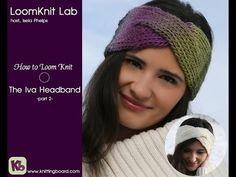 Loom Knitting the Iva Headband Part 2 - YouTube