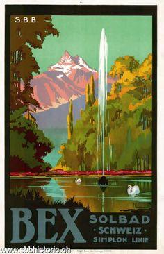 Bex Solbad Schweiz, Simplon Linie Retro Poster, All Poster, Vintage Posters, Travel Ads, Travel Posters, Evian Les Bains, Fürstentum Liechtenstein, Swiss Railways, Railway Posters