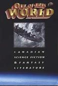"""Runté Robert and Christine Kulyk, """"The Northern Cosmos: Distinctive Themes in Canadian SF"""", in Out of This World: Canadian Science Fiction and Fantasy Literature, pp. 41-50. Quarry Press (Kingston) and National Library of Canada (Ottawa), May 1995. ISBN 1-55082-150-4"""