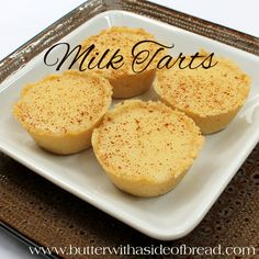 Milk Tarts ~ these delightful and creamy tarts are perfect topped with fresh fruit! Butter with a Side of Bread (eid food desserts) Easy Desserts, Delicious Desserts, Dessert Recipes, Yummy Food, Custard Desserts, Tart Recipes, Sweet Recipes, Baking Recipes, Bread Recipes