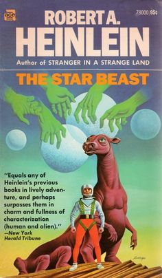This is the book that got me started in the worlds of science fiction, back when I was in the 6th grade. Today we'd call The Star Beast a Young Adult novel; back then (circa 1974) they were called Juveniles. Soon afterwards I discovered Asimov, Bradbury, Clarke (my ABC's), the Dune novels, and Analog magazine - and I've been a science fiction geek ever since.