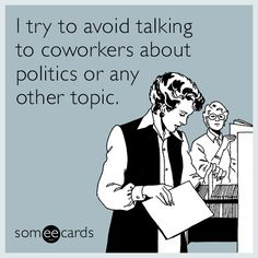 Free and Funny Workplace Ecard: The worst part about working around sick people is when they're more productive than me. Create and send your own custom Workplace ecard. Workplace Memes, Best Workplace, Office Humor, You Funny, Funny People, Funny Stuff, Hilarious, Funny Work, Funny Things