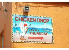 Have you ever been to a Chicken Drop....it was entertaining. San Pedro Belize 2012