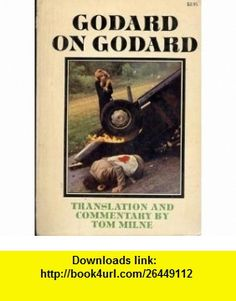 Godard on Godard (9780670019359) Jean-Luc Godard, Tom Milne , ISBN-10: 0670019356  , ISBN-13: 978-0670019359 ,  , tutorials , pdf , ebook , torrent , downloads , rapidshare , filesonic , hotfile , megaupload , fileserve