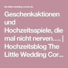 Geschenkaktionen und Hochzeitsspiele, die mal nicht nerven….   Hochzeitsblog The Little Wedding Corner