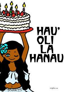 Hauoli La Hanau Happy Birthday Hawaiian Words