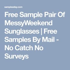 Free Samples By Mail No Surveys No Catch Real Daily Free Samples
