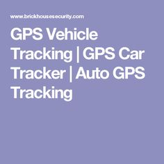 GPS Vehicle Tracking | GPS Car Tracker | Auto GPS Tracking