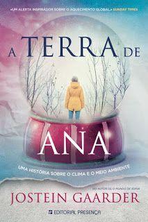 Livros Junior e Juvenil: Resultado Passatempo: A Terra de Ana de Jostein Ga...