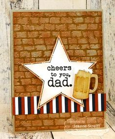 Cheers Card by Jeanne Streiff #Cardmaking, ##TEMatched, #FathersDay, #Dad, #Masculine, #LittleBitsDies, #EmbossingFolders, #TE, #ShareJoy