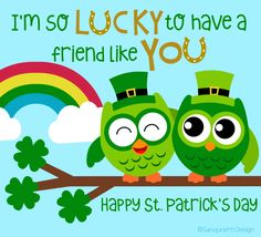 Had a great time with your friend celebrating #StPatricksDay ? Let him/her you feel lucky to have them with this #ecard.