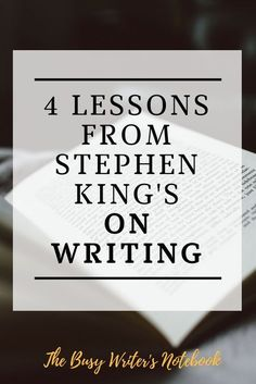 """4 Lessons From Stephen King& """"On Writing"""" - Uncommon Advice From On Writing, THE Book About Writing For Creative Writers. How to write a novel by Master, Stephen King Creative Writing Tips, Book Writing Tips, Writing Quotes, Fiction Writing, Writing Resources, Writing Help, Writing Skills, Writing Prompts, Writing Ideas"""