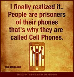 Sounds so true, what do you think? Could it be that we are all prisoners of our phones, PC, gadgets? Cute Quotes, Funny Quotes, Quotes Pics, Snapchat, True Quotes About Life, Julian Lennon, Technology Humor, Law Of Attraction Money, Say That Again