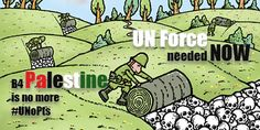 Send ASAP a UN Force to Palestine to protect Palestinians, the majority of whom are children! Please sign the two petitions below, if you want to tweet them click here