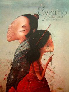 Cyrano by Rebecca Dautremer