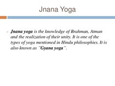Are you looking for various types of yoga and Pranayama? Browse and view more information of yoga types and Pranayama poses which help to improve physical and … Jnana Yoga, Different Types Of Yoga, Unity, Philosophy, Knowledge, Image, Consciousness, Philosophy Books