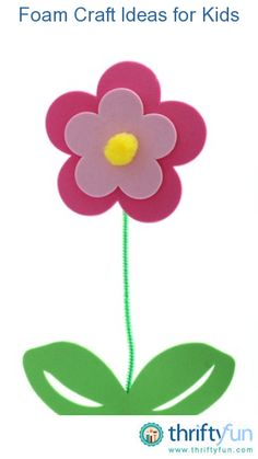 This guide contains foam craft ideas for kids. A pliant material that is great for craft projects with children.