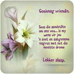 Good Morning Prayer, Morning Prayers, Evening Greetings, Evening Quotes, Happy Birthday Wishes Cards, Afrikaanse Quotes, Goeie Nag, Morning Inspirational Quotes, Good Night Image
