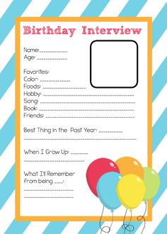 Birthday Interview Printable-Do this yearly on kid's birthdays and keep them year after year!
