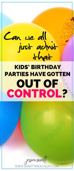 Can we all just admit that kids' birthday parties have gotten out of control?! Funny AND totally spot-on!