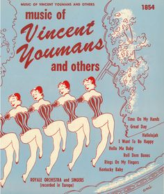 French CanCan girls in a line dancing, Rockettes, high kick girls.  The Music of VIncent Youmans Record Album Cover