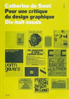 Cover of Pour une critique du design graphique, published by Éditions B42, 2012. Design: deValence. From the essay: Updating the Maps of Graphic Design History