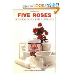Kate aitkens canadian cook book a classic canadian foodcooking five roses guide to good cooking classic canadian cookbook series forumfinder Image collections