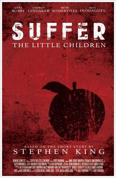 Suffer the Little Children - Stephen King Stephen King Movies, Steven King, Horror Tale, Scary Movies, Horror Movies, The Dark Tower, Movie Shots, Little Children, King Art