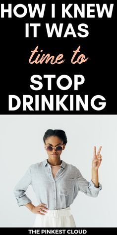 How I Knew It Was Time To Stop Drinking Once & For All - Health and wellness: What comes naturally Tips To Stop Drinking, Quit Drinking Alcohol, Quitting Alcohol, Helping An Alcoholic, Getting Sober, Sober Living, Sober Life, I Quit, Coping Mechanisms