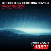 Ben Gold & Christina Novelli - All Or Nothing (Allen Watts Remix) [A State Of Trance 756] [OUT NOW] by A State Of Trance on SoundCloud