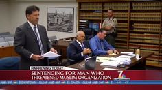 Video: Man Who Threatened CAIR-San Diego to Be Sentenced Today
