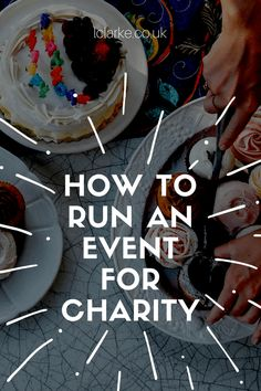 How To Run An Event For Charity