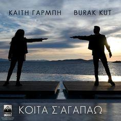 Koita S' Agapao - Single by Katy Garbi & Burak Kut Video Clip, Apple Music, My Music, Dj, Songs, Movie Posters, Albums, Play, Amazon
