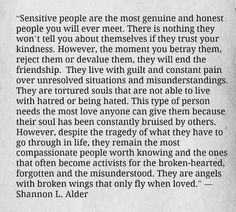 I'm a super sensitive, wear your heart on your sleeve kind of girl.