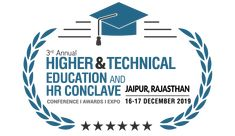 The Department of Higher & Technical Education, in association with Elets Technomedia, is organising Annual Higher & Technical Education and HR Conclave in Rajasthan. Education College, Higher Education, Entrepreneurial Skills, Hr Management, Employment Opportunities, Educational Programs, Circle Of Life, Human Resources, Encouragement