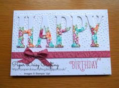Happy Birthday Gorgeous, Number the years and large letters and Softly Falling embossing folder Birthday Cards For Women, Happy Birthday Cards, Birthday Images, Birthday Quotes, Birthday Greetings, Birthday Wishes, Happy Birthday Gorgeous, Paper Daisy, Karten Diy