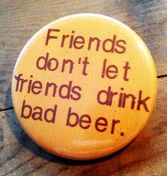 Friends don't let friends drink bad beer. #friends #RedstoneAmericanGrill