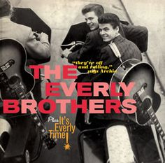 The Everly Brothers - The Everly Brothers plus It's Everly Time (1957/1960/2011)