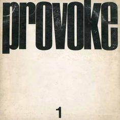 """Daido Moriyama, Takuma Nakahira, Yutaka Takanashi, Koji Taki etc.""""provoke 1""""Provoke Sha, 1968"""