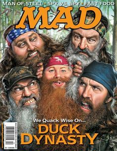 Duck Dynasty Featured On Mad Magazine Cover Alfred E Neuman, Mad Magazine, Magazine Covers, Magazine Design, American Humor, Culture Pop, Mad World, Duck Dynasty, You Mad